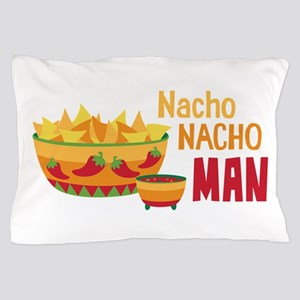 Nacho NACHO MAN Pillow Case
