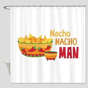 Nacho NACHO MAN Shower Curtain
