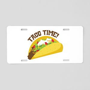 TACO TIME! Aluminum License Plate