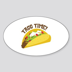 TACO TIME! Sticker