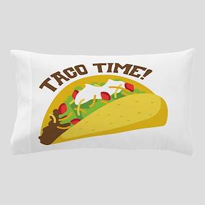 TACO TIME! Pillow Case