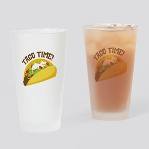 TACO TIME! Drinking Glass