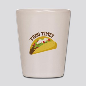 TACO TIME! Shot Glass