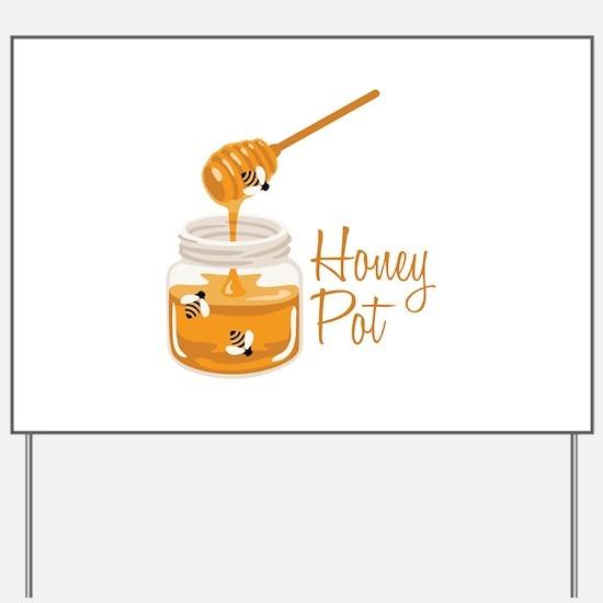 Honey Pot Yard Sign
