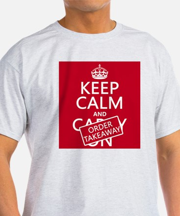Keep Calm and Order Takeaway T-Shirt