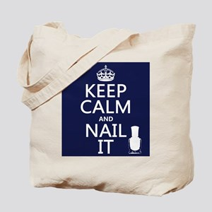 Keep Calm and Nail It Tote Bag