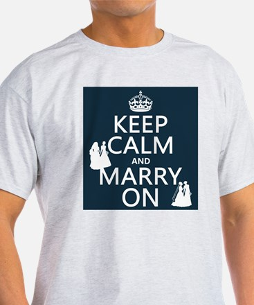 Keep Calm and Marry On (gay/lesbian) T-Shirt