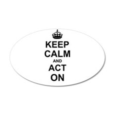 Keep Calm and Act on Wall Sticker