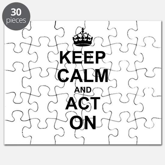 Keep Calm and Act on Puzzle