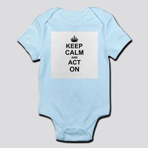 Keep Calm and Act on Body Suit