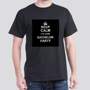 Keep Calm its your Bachelor Party T-Shirt