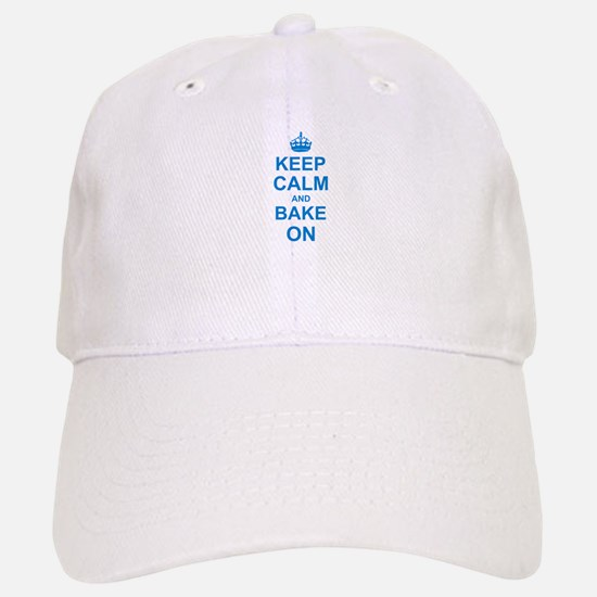 Keep Calm and Bake on - Blue Baseball Baseball Cap