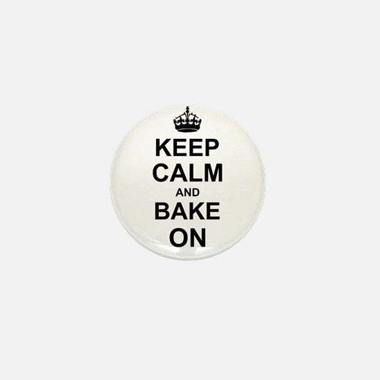 Keep Calm and Bake on - Black Mini Button
