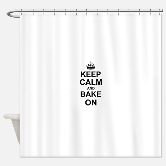 Keep Calm and Bake on - Black Shower Curtain