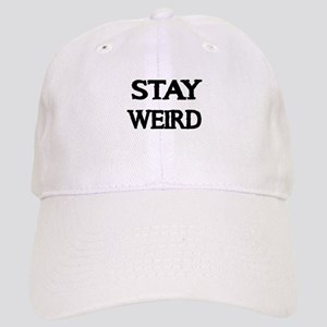 STAY WEIRD Baseball Cap