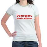 Democracy Starts at Home Jr. Ringer T-Shirt
