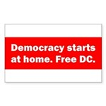 Democracy Starts at Home Sticker (Rectangle)