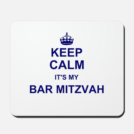 Keep Calm its your Bar Mitzvah day Mousepad