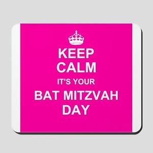Keep Calm its your Bat Mitzvah day Mousepad