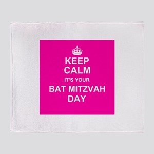Keep Calm its your Bat Mitzvah day Throw Blanket