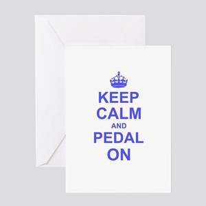 Keep Calm and Pedal on Greeting Cards