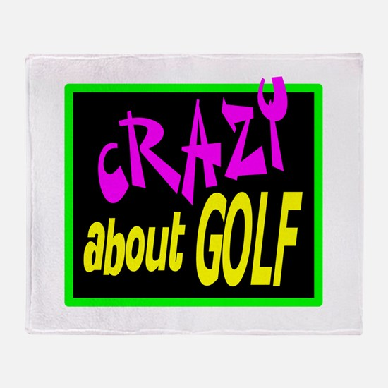 Crazy About Golf Throw Blanket