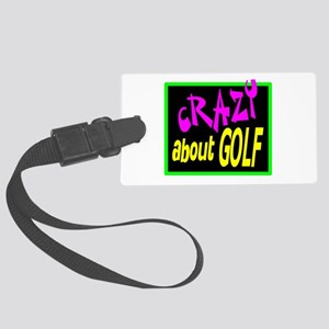 Crazy About Golf Luggage Tag
