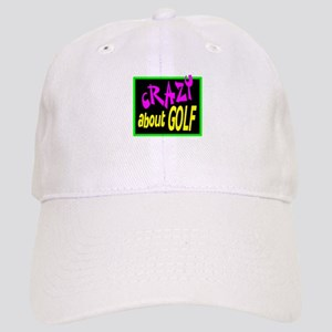 Crazy About Golf Baseball Cap