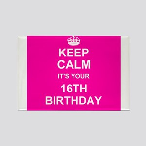 Keep Calm its your 16th Birthday Magnets