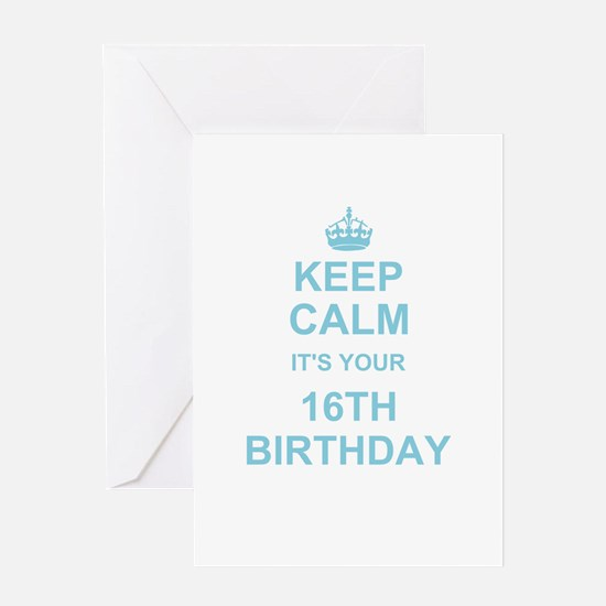 Keep Calm its your 16th Birthday - blue Greeting C