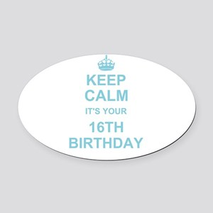 Keep Calm its your 16th Birthday - blue Oval Car M