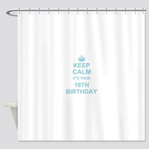 Keep Calm its your 16th Birthday - blue Shower Cur