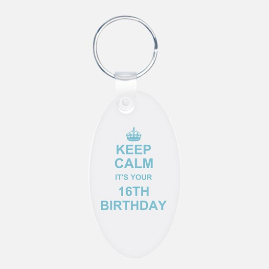 Keep Calm its your 16th Birthday - blue Keychains
