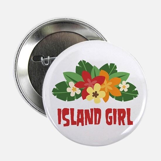 """Island Girl 2.25"""" Button"""