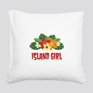 Island Girl Square Canvas Pillow