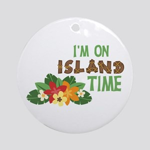Im On Island Time Ornament (Round)