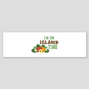 Im On Island Time Bumper Sticker