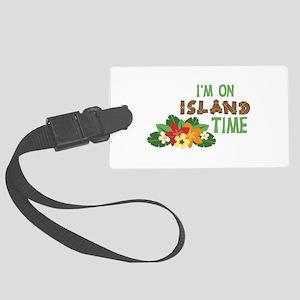 Im On Island Time Luggage Tag