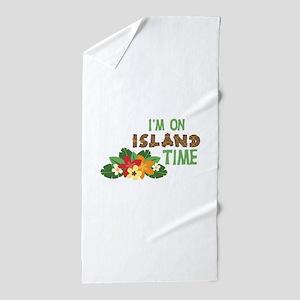 Im On Island Time Beach Towel