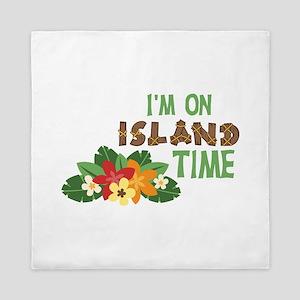 Im On Island Time Queen Duvet