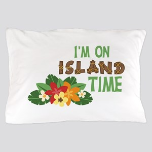 Im On Island Time Pillow Case