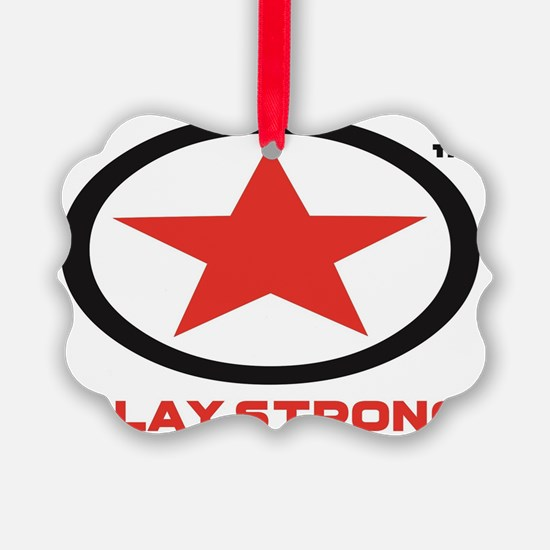 PLAY STRONG STAR Ornament