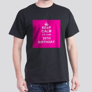 Keep Calm its your 35th Birthday T-Shirt