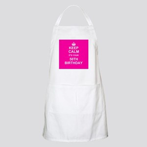 Keep Calm its your 50th Birthday Apron