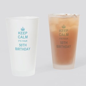 Keep Calm its your 50th Birthday Drinking Glass