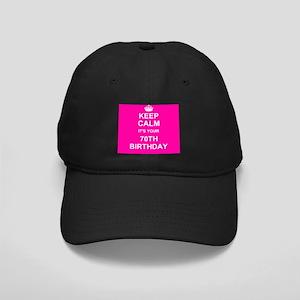 Keep Calm its your 70th Birthday Baseball Cap