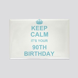 Keep Calm its your 90th Birthday Magnets