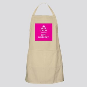 Keep Calm its your 95th Birthday Apron