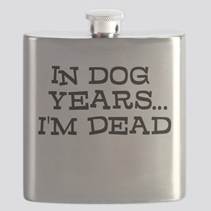 In Dog Years Im Dead Flask