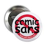 """No Comic Sans 2.25"""" Button (10 pack)"""